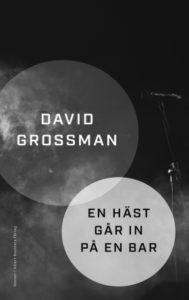 En häst går in på en bar av David Grossman